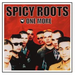 Spicy Roots 'One More'  LP
