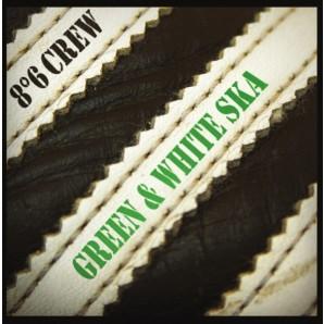 """8°6 Crew 'Green & White Ska'  7"""""""