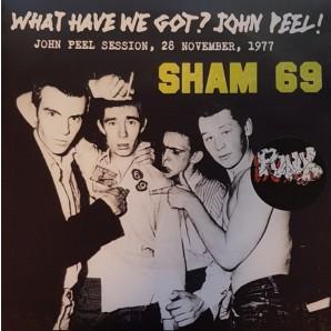 "Sham 69 'What Have We Got? John Peel!'  7"" EP"