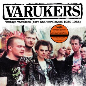 Varukers 'Vintage Varukers (Rare and Unreleased 1980-1985)' LP