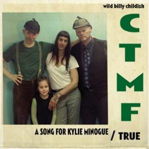 "Childish, Wild Billy & CTMF  'A Song For Kylie Minogue' + 'True'  7"" ltd. red vinyl"