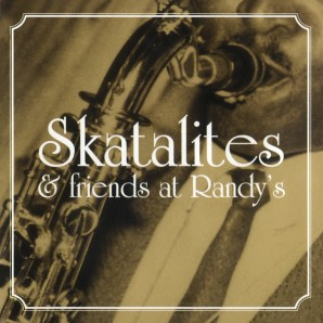 Skatalites 'Skatalites & Friends At Randy's' LP
