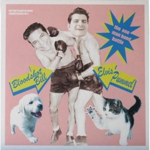 "Bloodshot Bill vs. Elvis Pummel 'The One Man Band Battle"" LP+CD"