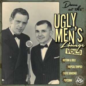 "V.A. 'Down At The Ugly Men's Lounge Vol. 3'  10""LP+CD"