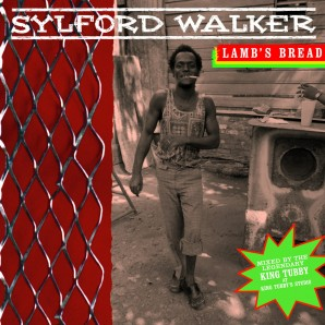 Walker, Sylford 'Lamb's Bread'  LP