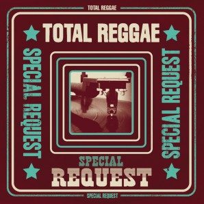 V.A. 'Total Reggae – Special Request'  2-CD