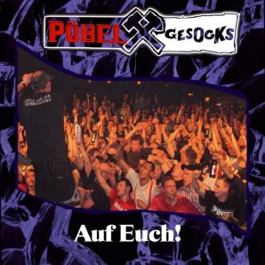 "Pöbel & Gesocks 'Auf Euch!' 12""+mp3 ltd. blue vinyl"