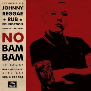 Johnny Reggae Rub Foundation 'No Bam Bam' LP