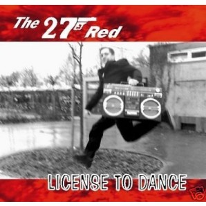 The 27 Red 'License To Dance' CD