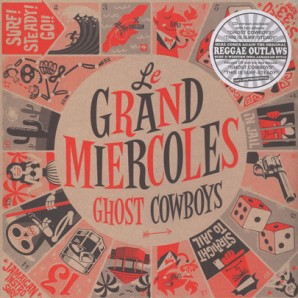 Le Grand Miercoles 'Ghost Cowboys' LP