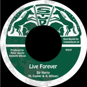 Sir Harry 'Live Forever' + Stud All Stars 'Dub Forever' 7""