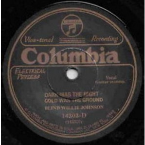 """Blind Willie Johnson 'Dark Was The Night Cold Was The Ground' + 'It's Nobody's Fault But Mine'   7"""""""