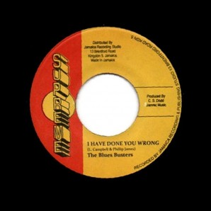 Blues Busters 'I Have Done You Wrong' + Owen & Leon 'Down The Road'  Jamaica 7""