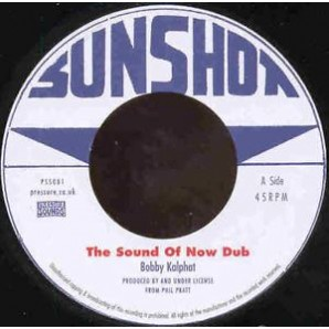 Kalphat, Bobby 'The Sound Of Now Dub' + 'Dub Hill'  7""