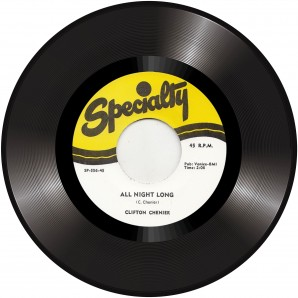 """Chenier, Clifton 'All Night Long' + 'Think It Over'  7"""""""