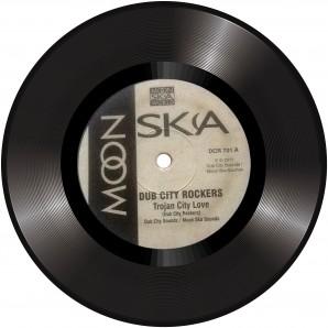 "Dub City Rockers 'Trojan City Love'  7"""
