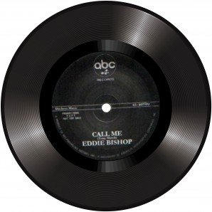 Bishop, Eddie 'Call Me' + Natural Four 'I Thought You Were Mine' 7""