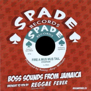 Ethiopians 'Fire A Mus Mus Tail' + Ranny Williams & Hippy Boys 'Crock Iron'  7""