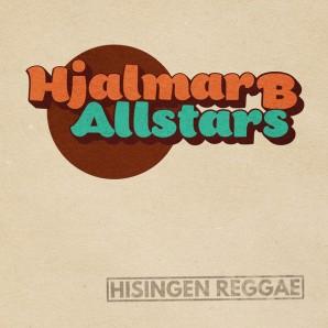"Hjalmar B Allstars 'Hisingen Reggae'  7"""