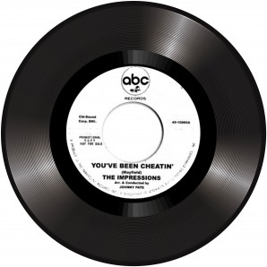 """Impressions' You've Been Cheatin'' + The Tams 'Be Young, Be Foolish, Be Happy'  7"""""""