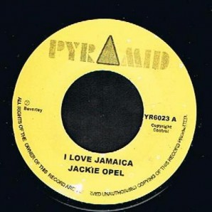 "Opel, Jackie 'I Love Jamaica' + Roland Alphonso 'El Pussy Cat Ska'  7"""