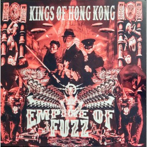 Kings Of Hong Kong ‎'Empire Of Fuzz' LP