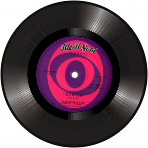 """Larose Phillips 'Wanted' + Willie Jones 'Where's My Money'  7"""""""