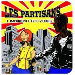 """Les Partisans 'L'important C'est D'y Croire' 7"""" ltd. yellow vinyl"""