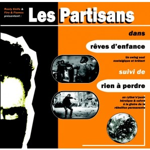 """Les Partisans 'Rêves D'enfance '  7"""""""