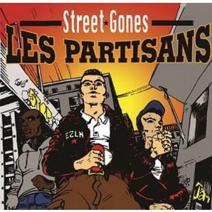 """Les Partisans 'Street Gones'  7"""""""