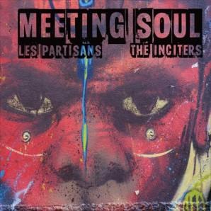 """Les Partisans & The Inciters 'Meeting Soul' 7"""""""