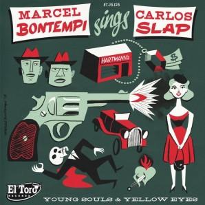 "Marcel Bontempi 'Sings Carlos Slap' 7"""