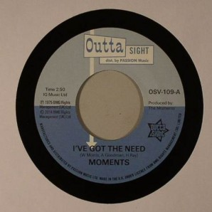 "Moments 'I've Got The Need' + 'Nine Times'  7"""
