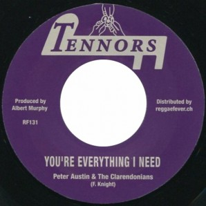 """Austin, Peter & Clarendonians 'You're Everything I Need' + Tennors All Stars 'Everything Version'  7"""""""