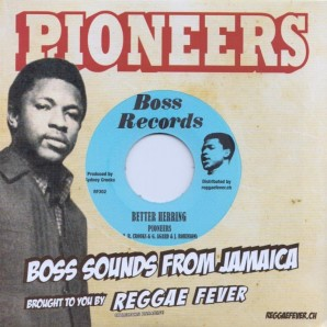 """Pioneers 'Better Herring' + 'Mama Look Deh'  7"""""""