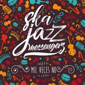 """Ska Jazz Messengers 'Mil Veces No'  7"""""""