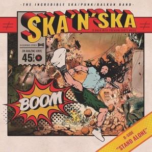 """Ska'n'Ska 'Boom' + 'Stand Alone'  7"""""""