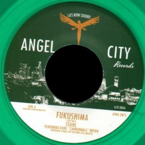 "Stahl feat. Karl Cannonbal Bryan 'Fukushima' + 'Pearl'  7"""