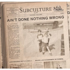 "Subculture 'Aint Done Done Nothing Wrong'  7"" ltd. haze vinyl"