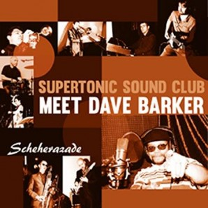 Supertonic Sound Club meet Dave Barker 'Scheherazade'  7""