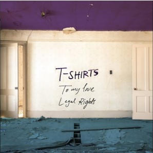 T-Shirts 'To My Love' + 'Legal Rights'  7""