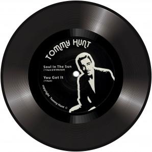 "Tommy Hunt 'Soul In The Sun' + 'You Got It'  7"""
