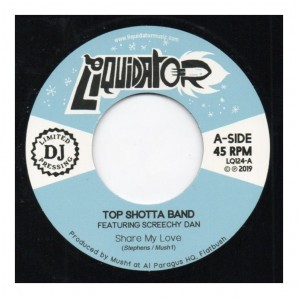 Top Shotta Band Featuring Screechy Dan 'Share My Love' + 'Cool And Deadly'  7""