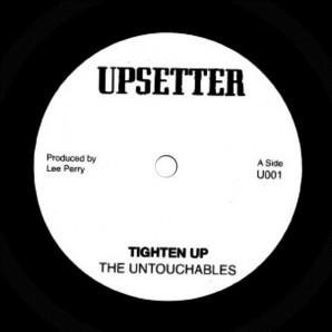 """Untouchables 'Tighten Up' + Dillinger 'Tighten Up Skank'  7"""""""