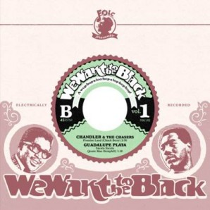 V.A. 'We Want To Be Black Vol.1'  7""