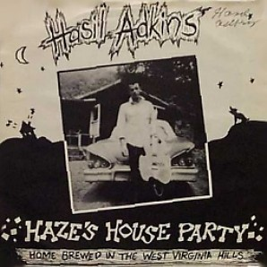"Adkins, Hasil 'Haze's House Party'  7"" EP"
