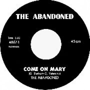 Abandoned 'Come On Mary' + 'Around & Around'  7""