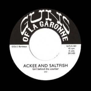 Ackee & Saltfish 'Girl Behind The Counter' + 'Take A Ride'  7""