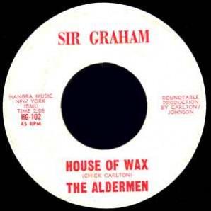 "Aldermen 'House Of Wax' + 'In The Upper Room'  7"""
