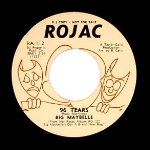 Big Maybelle '96 Tears' + 'That's Life'  7""